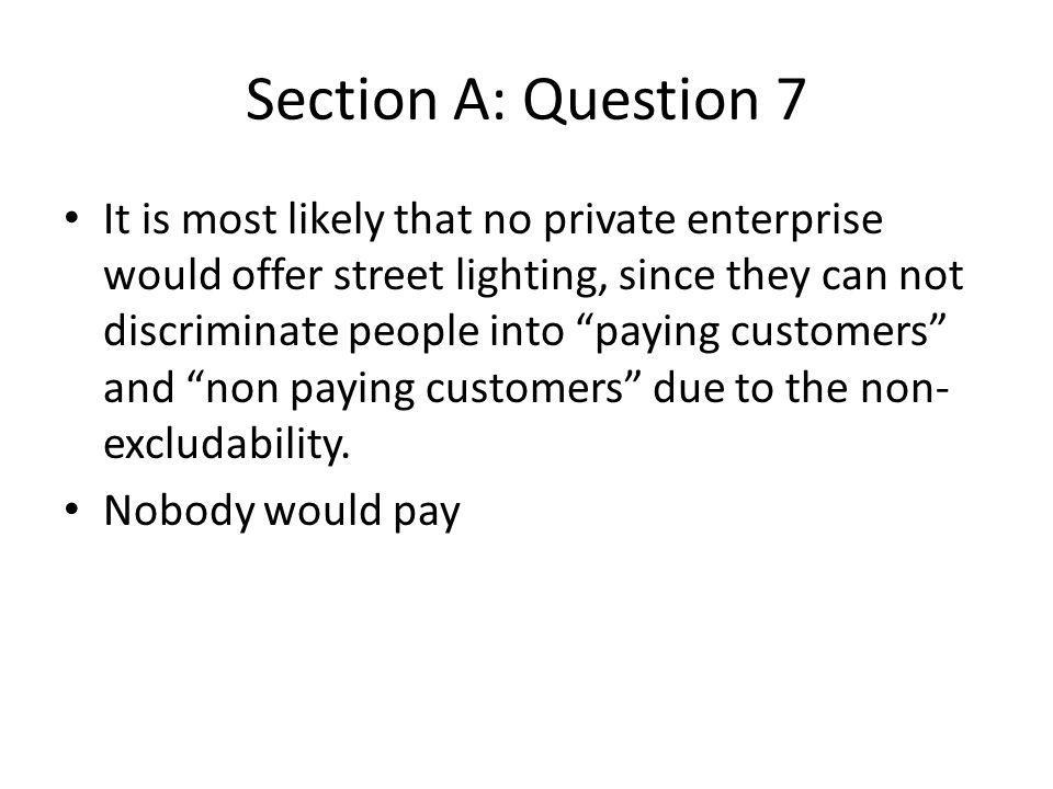 Section A: Question 7