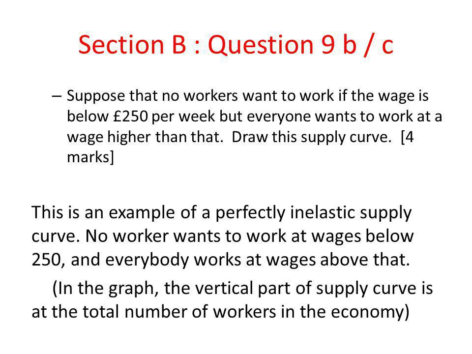 Section B : Question 9 b / c