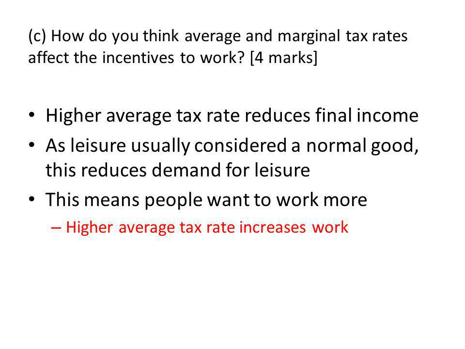 Higher average tax rate reduces final income