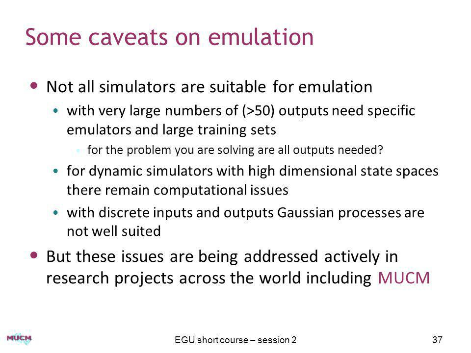 Some caveats on emulation