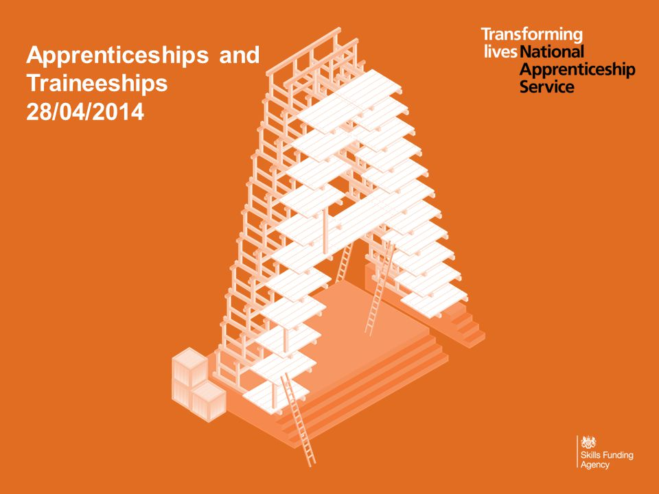 Apprenticeships and Traineeships 28/04/2014