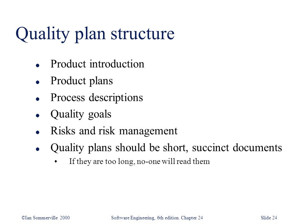 Quality plan structure