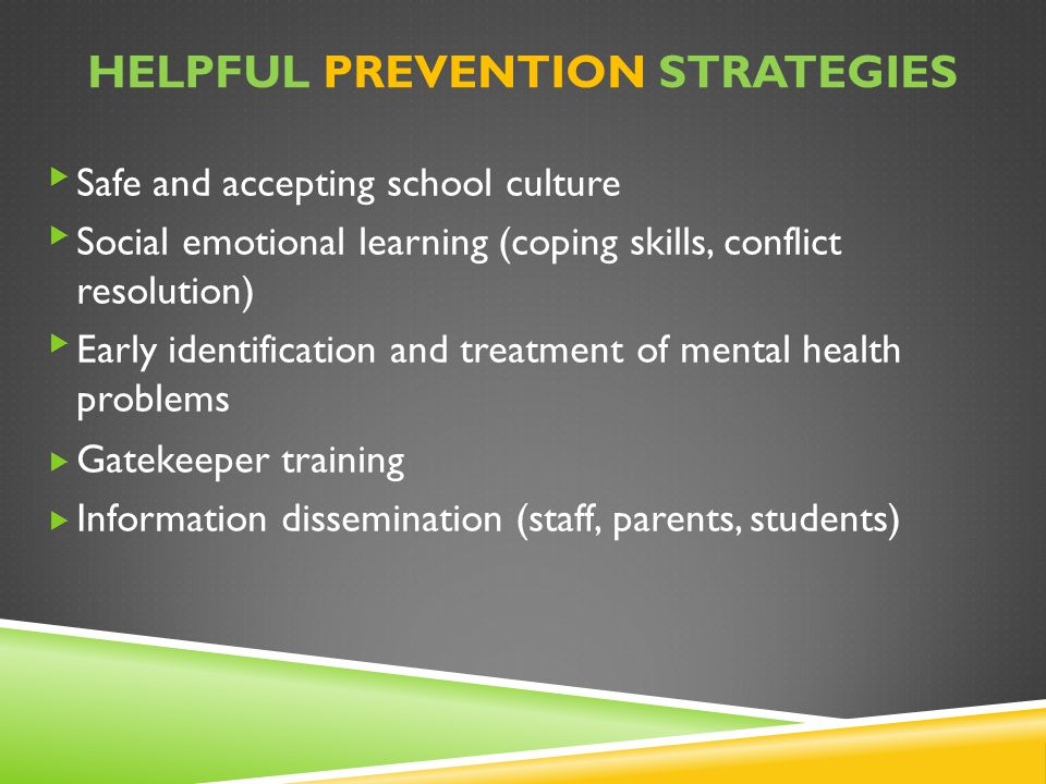 Helpful Prevention strategies