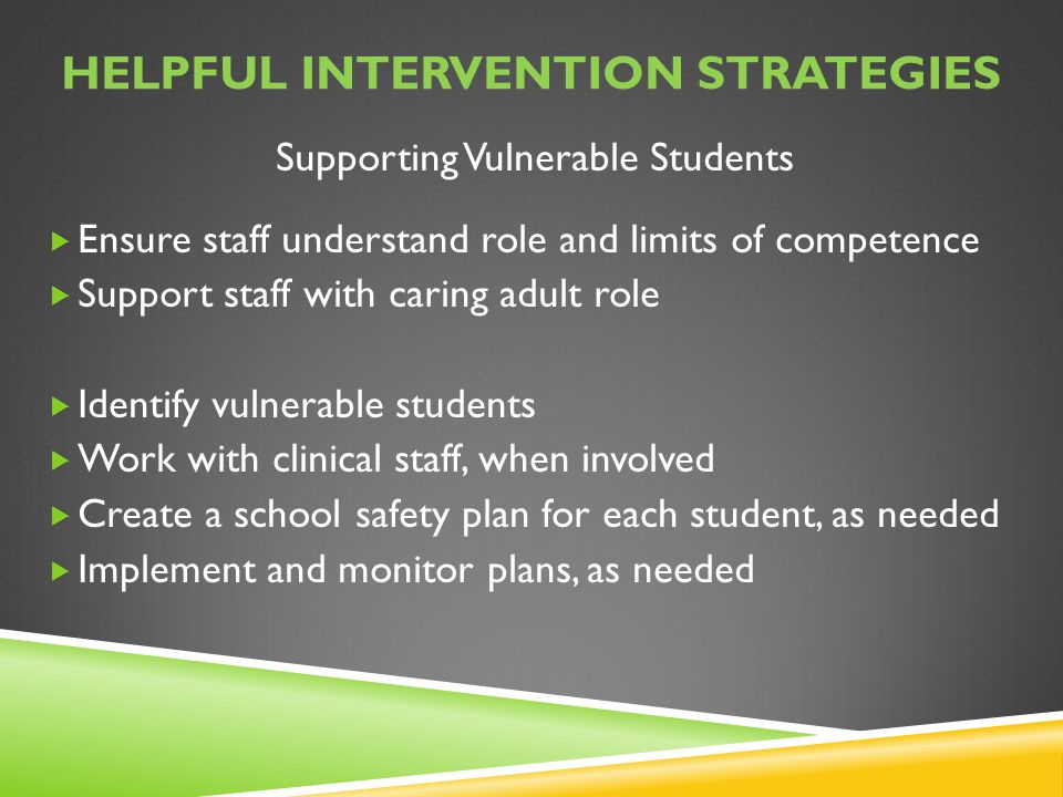 Helpful intervention strategies