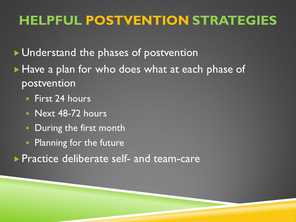 Helpful postvention strategies