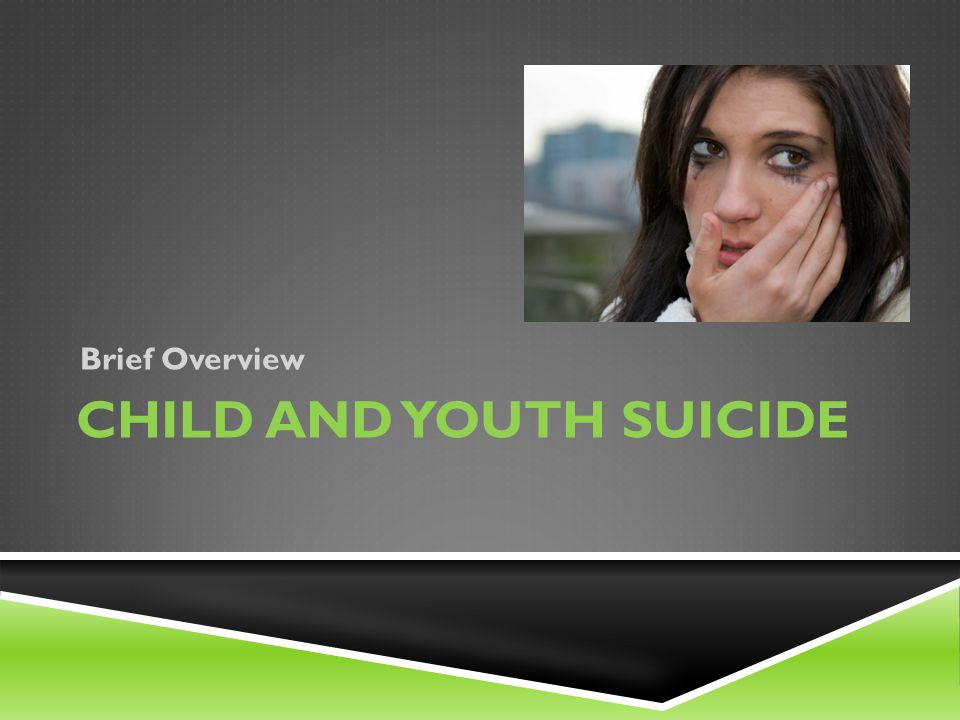 Child and youth suicide