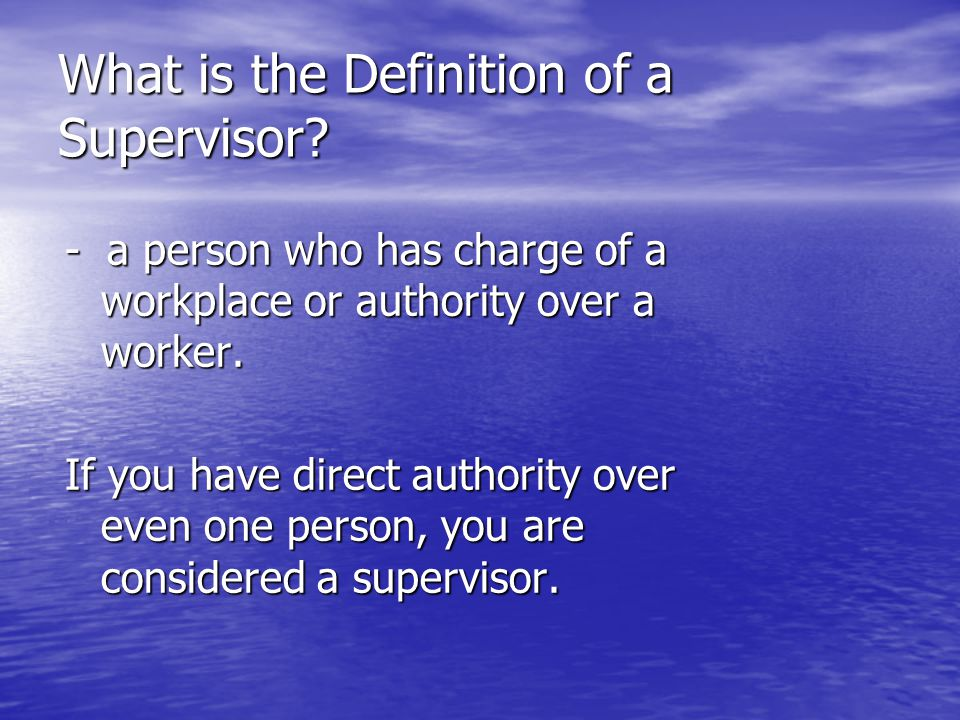 What is the Definition of a Supervisor