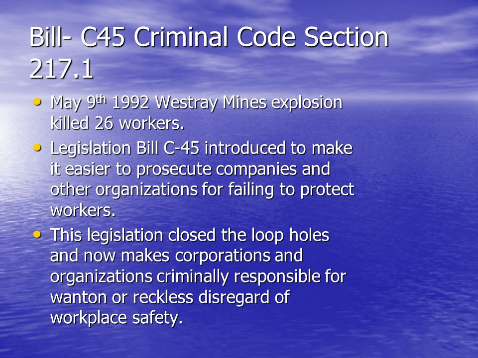 Bill- C45 Criminal Code Section 217.1