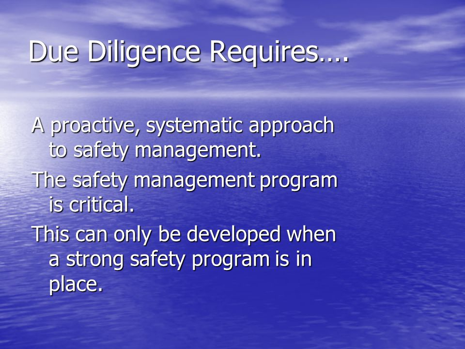 Due Diligence Requires….