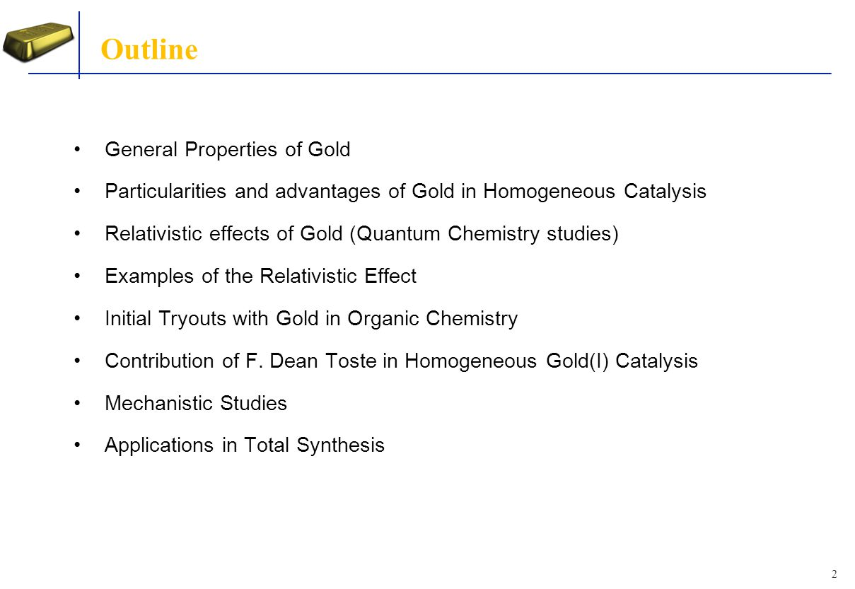 Outline General Properties of Gold