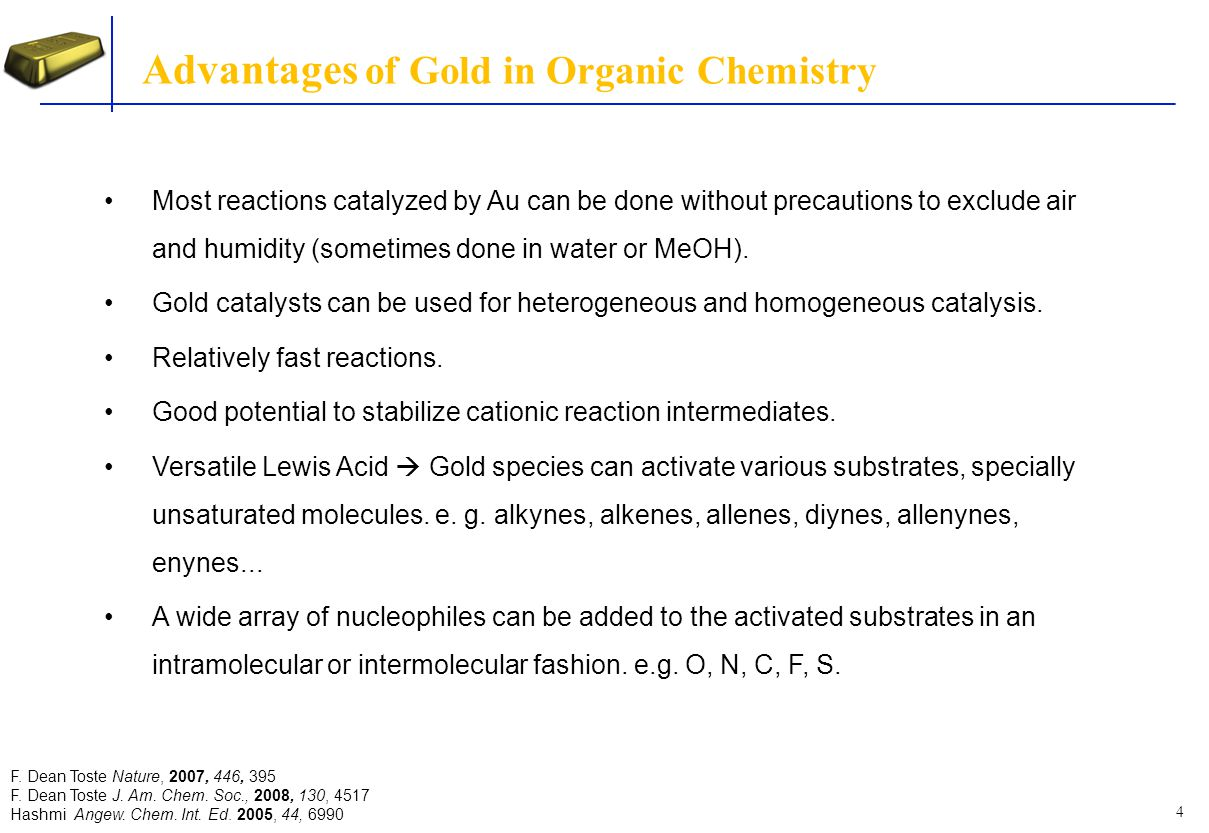 Advantages of Gold in Organic Chemistry