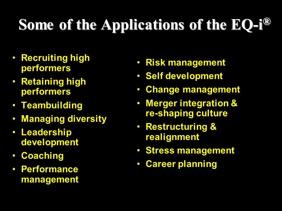 Some of the Applications of the EQ-i®