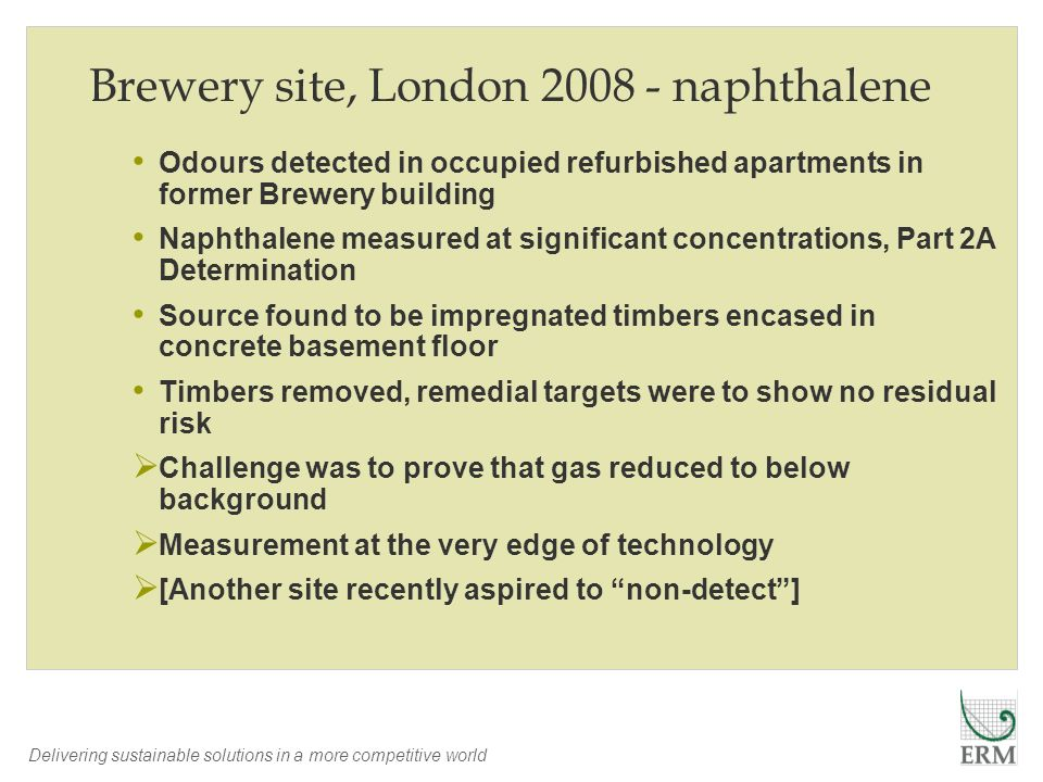 Brewery site, London naphthalene