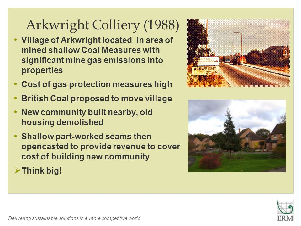 Arkwright Colliery (1988) Village of Arkwright located in area of mined shallow Coal Measures with significant mine gas emissions into properties.