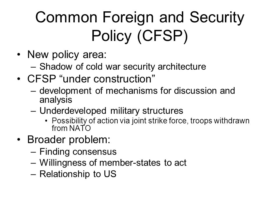 Common Foreign and Security Policy (CFSP)