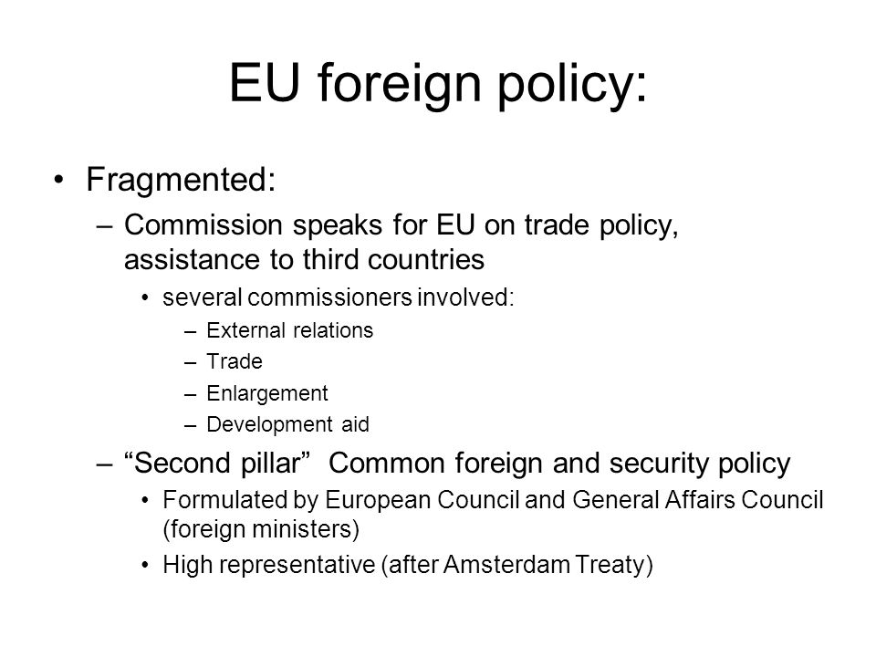 EU foreign policy: Fragmented: