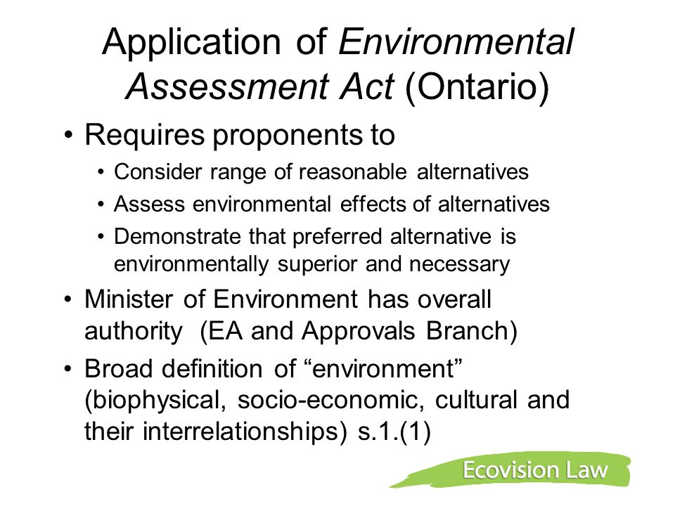 Application of Environmental Assessment Act (Ontario)