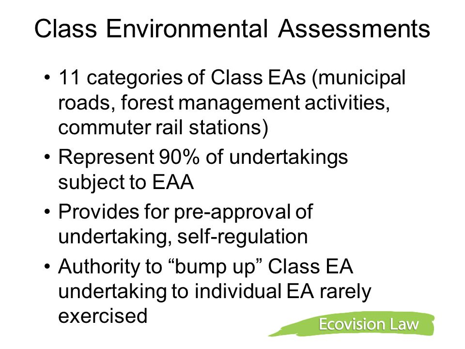 Class Environmental Assessments