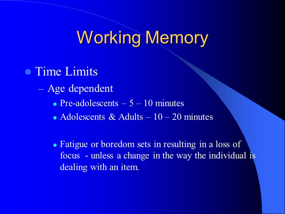 Working Memory Time Limits Age dependent