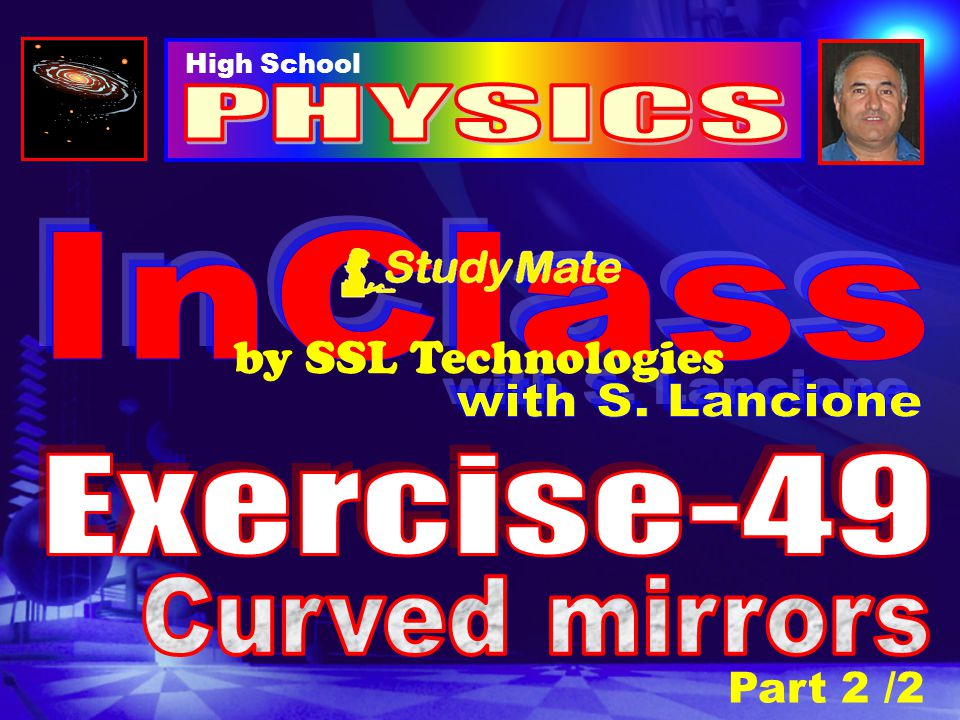 PHYSICS InClass by SSL Technologies with S. Lancione Exercise-49