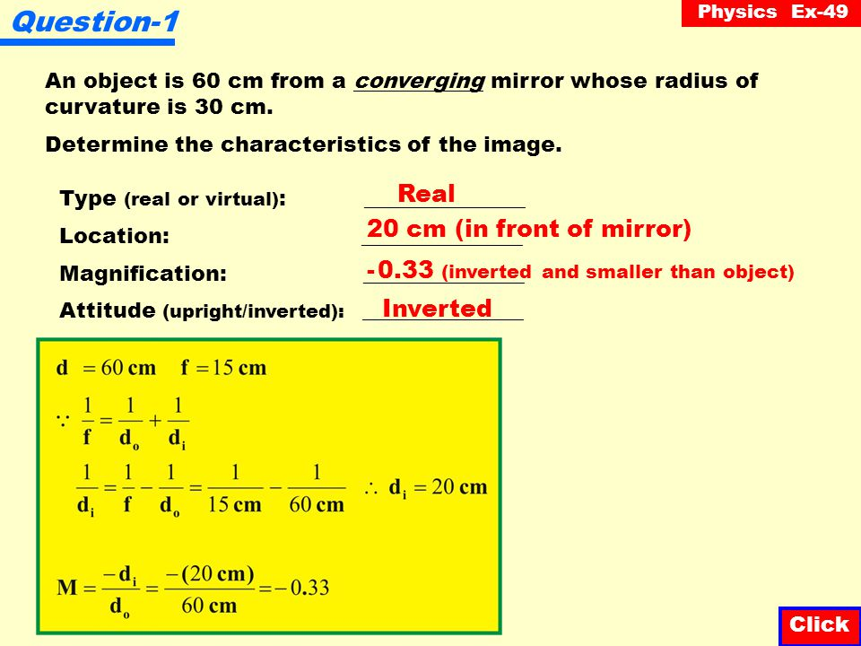 Question-1 Real 20 cm (in front of mirror)