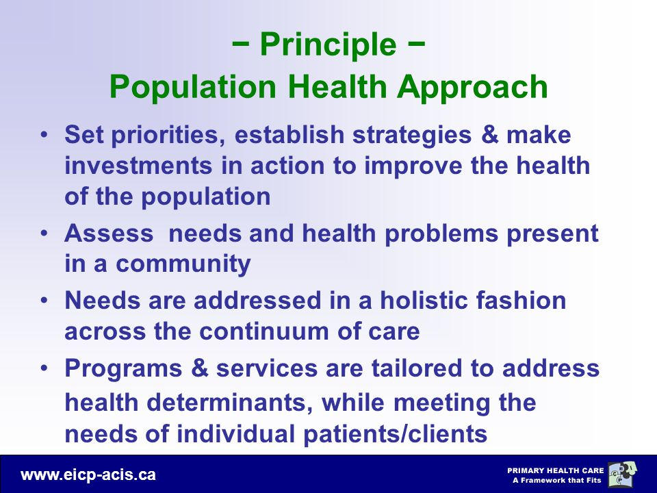 − Principle − Population Health Approach