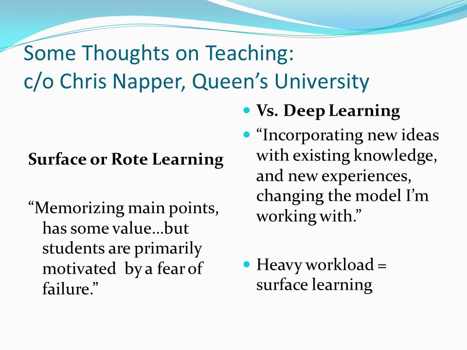 Some Thoughts on Teaching: c/o Chris Napper, Queen's University