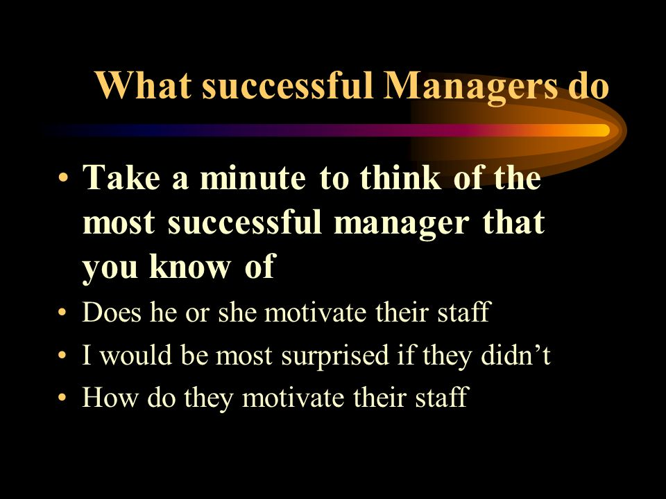 What successful Managers do