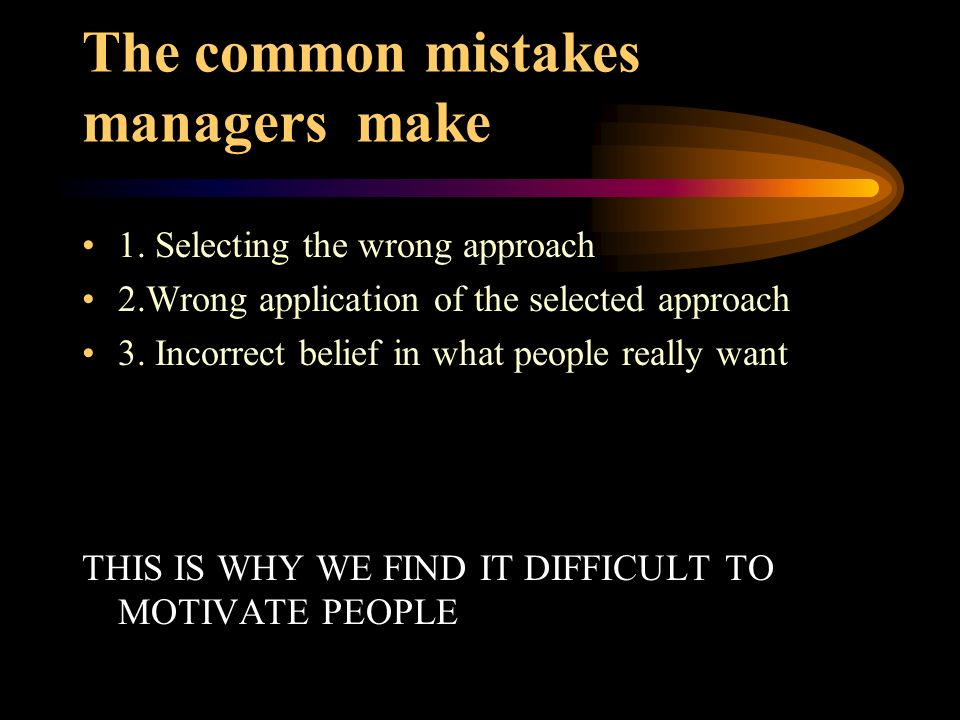 The common mistakes managers make