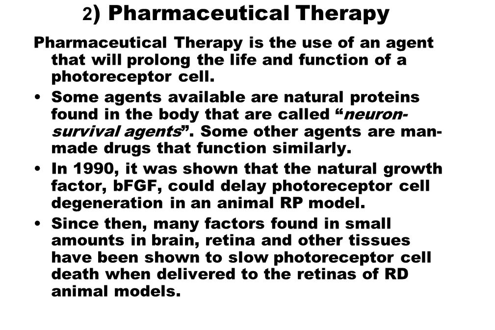 2) Pharmaceutical Therapy