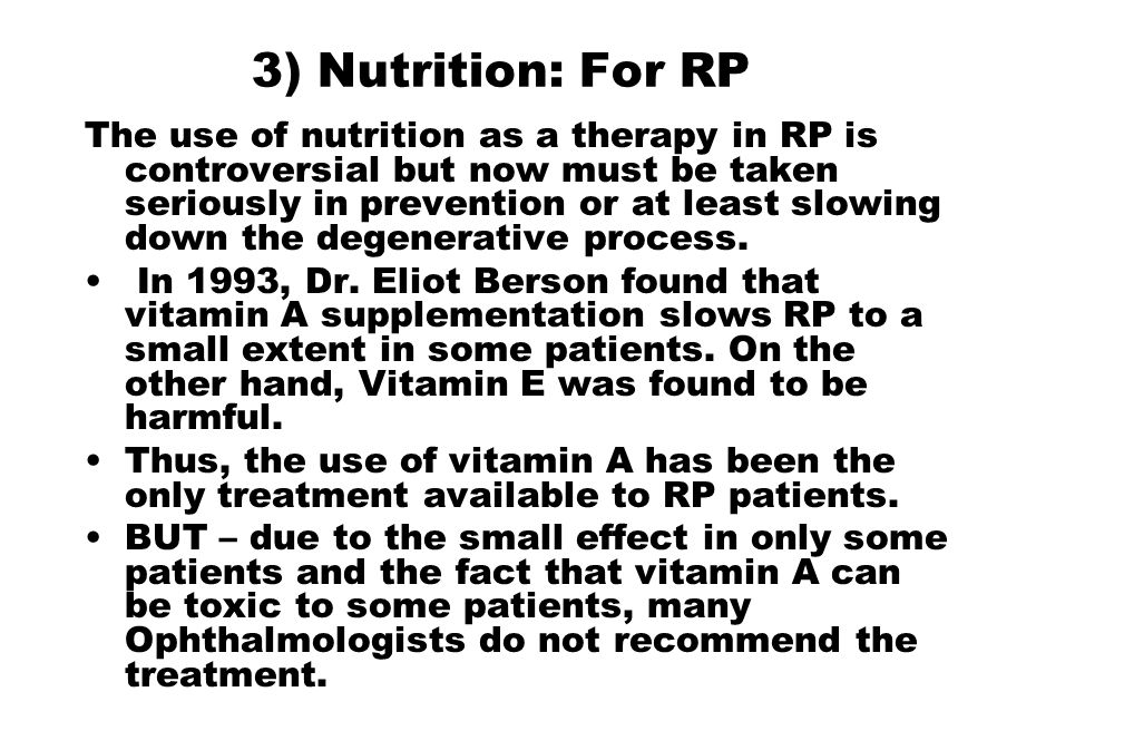 3) Nutrition: For RP