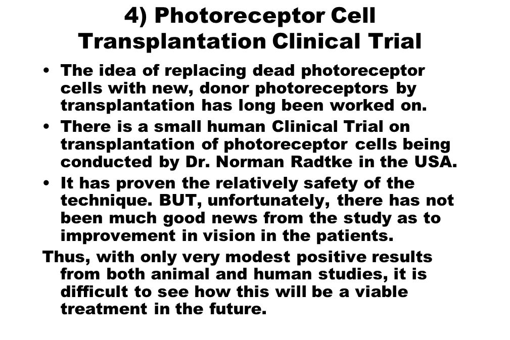 4) Photoreceptor Cell Transplantation Clinical Trial