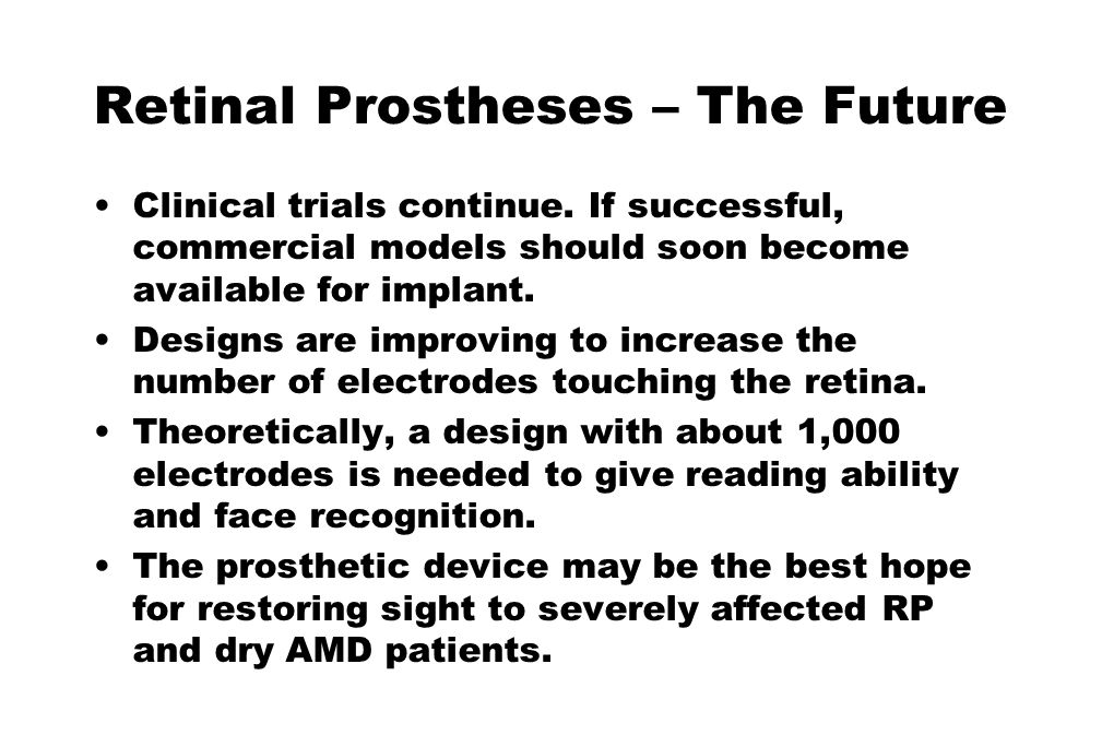 Retinal Prostheses – The Future