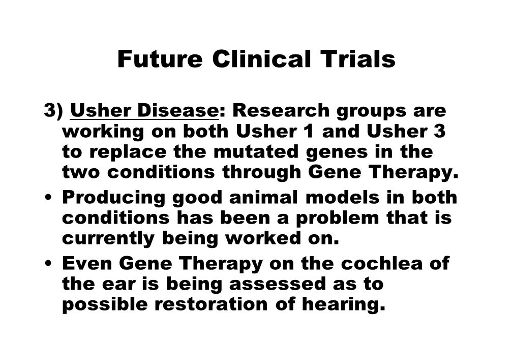 Future Clinical Trials
