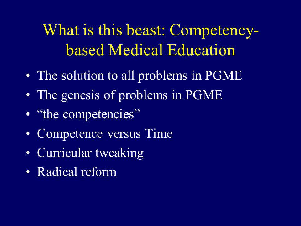 What is this beast: Competency-based Medical Education