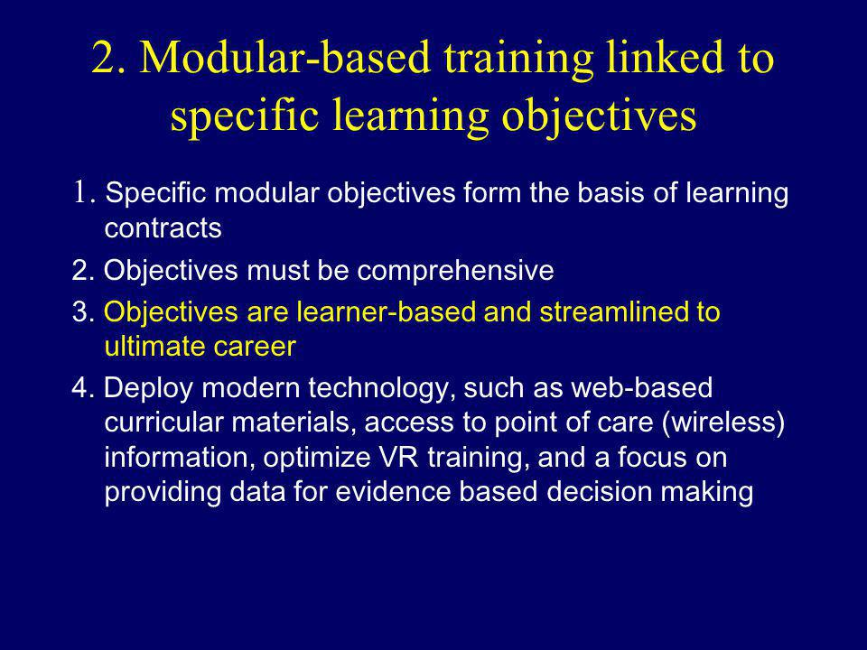 2. Modular-based training linked to specific learning objectives