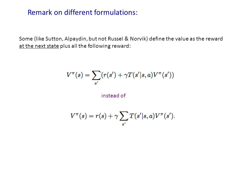 Remark on different formulations: