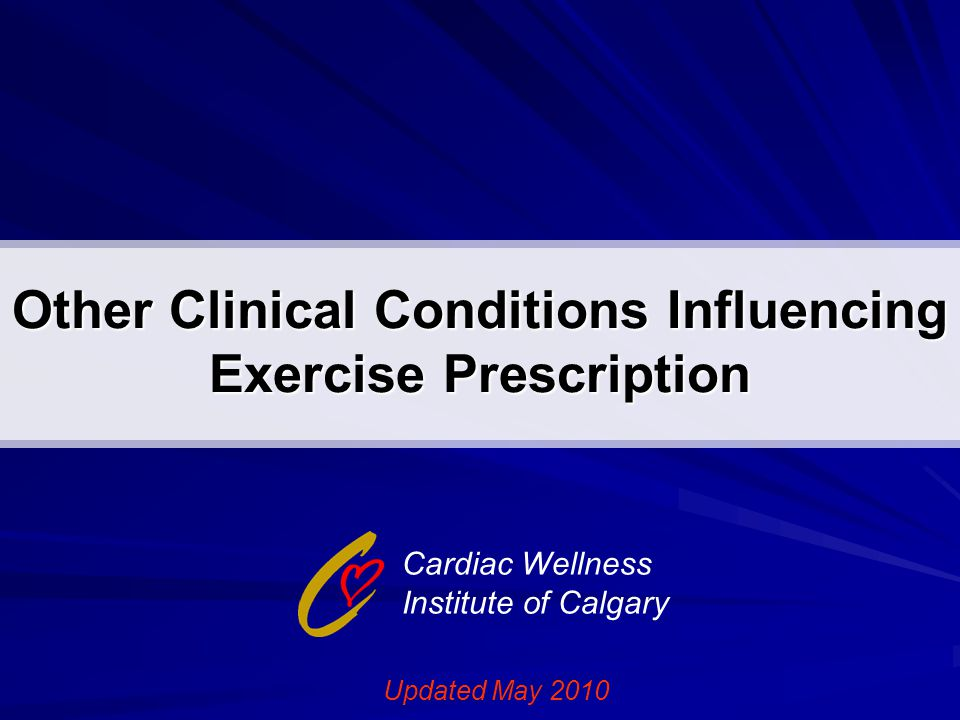 Other Clinical Conditions Influencing Exercise Prescription