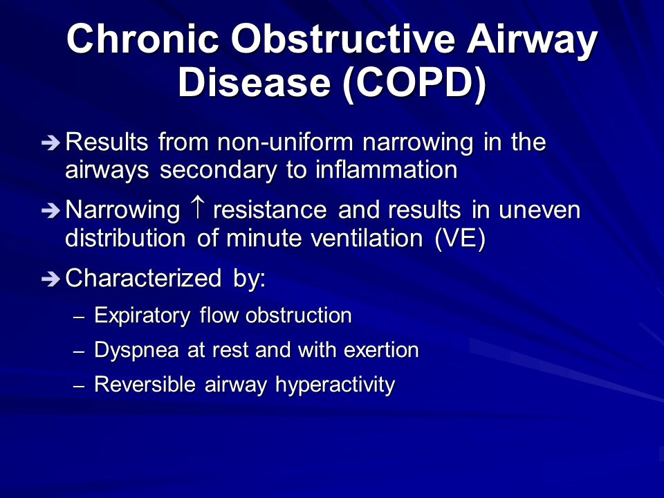 Chronic Obstructive Airway Disease (COPD)