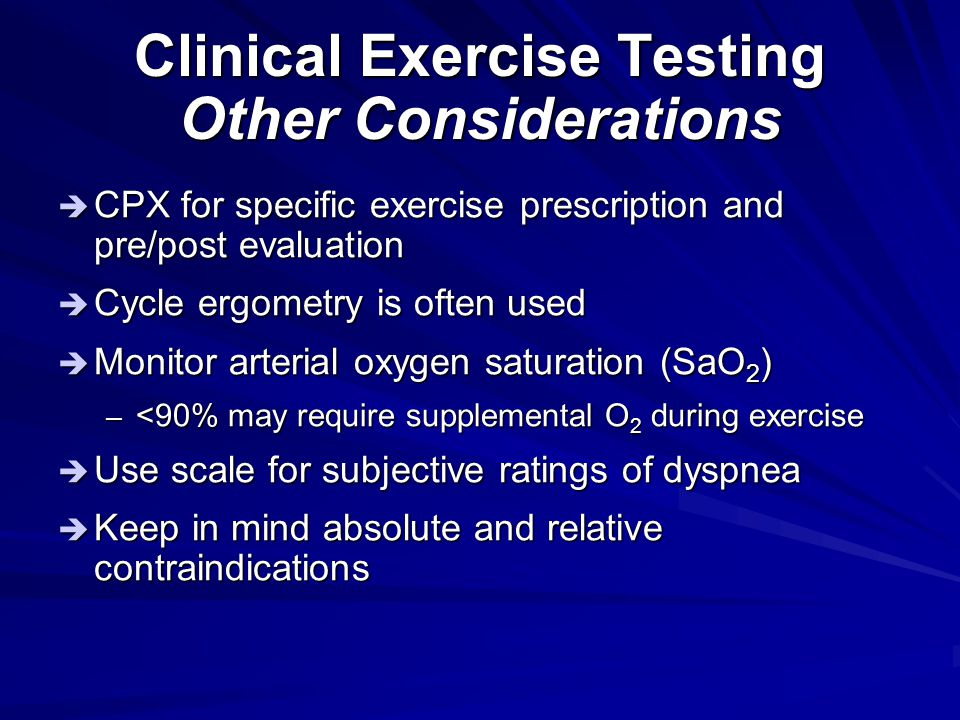 Clinical Exercise Testing Other Considerations