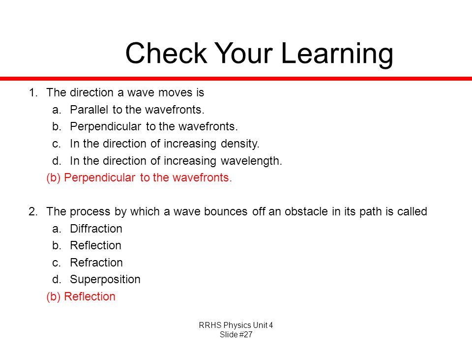 Check Your Learning The direction a wave moves is