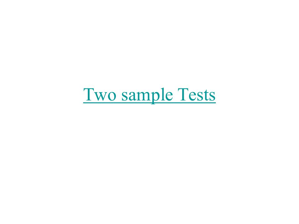 Two sample Tests