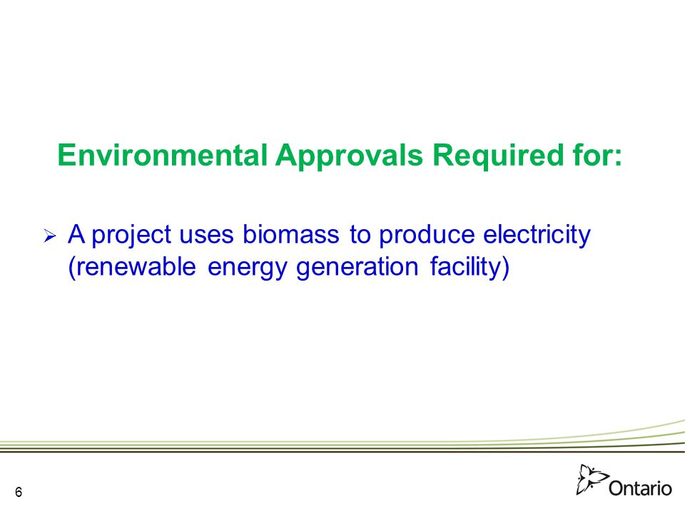 Environmental Approvals Required for: