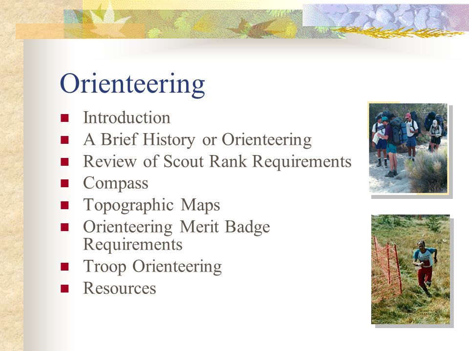 Orienteering Introduction A Brief History or Orienteering