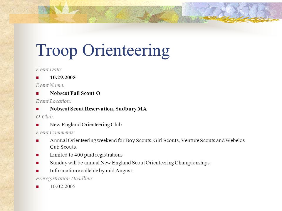 Troop Orienteering Event Date: 10.29.2005 Event Name: