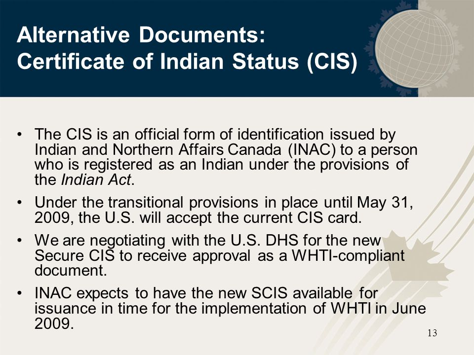 Alternative Documents: Certificate of Indian Status (CIS)