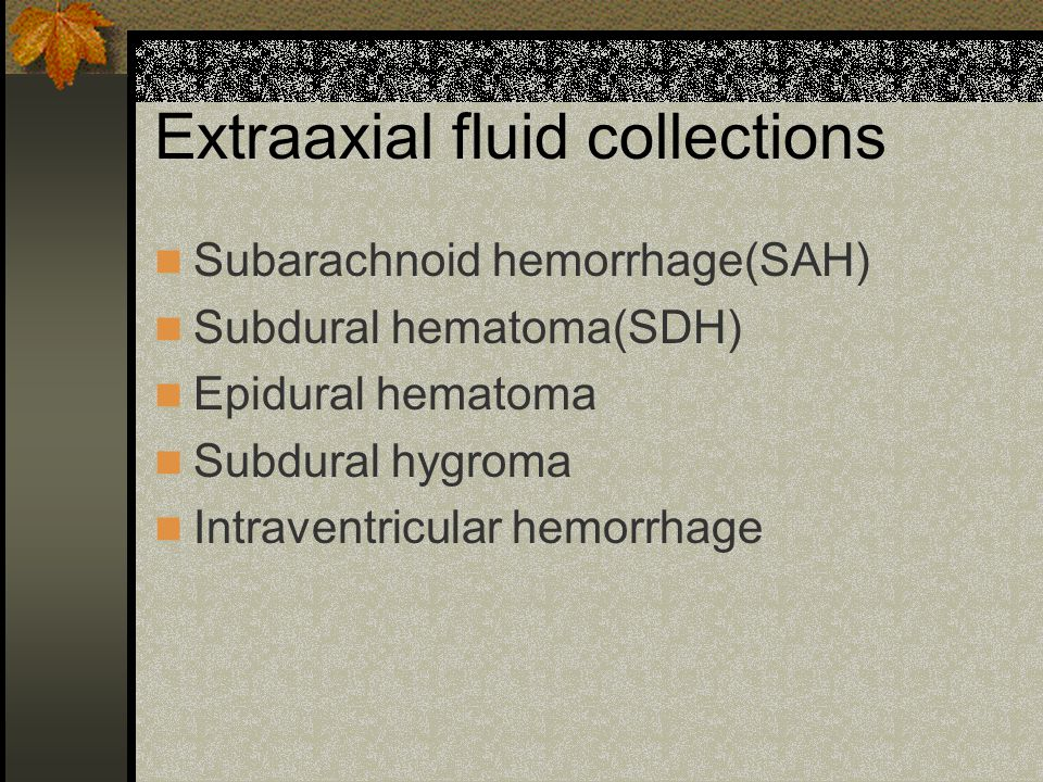 Extraaxial fluid collections