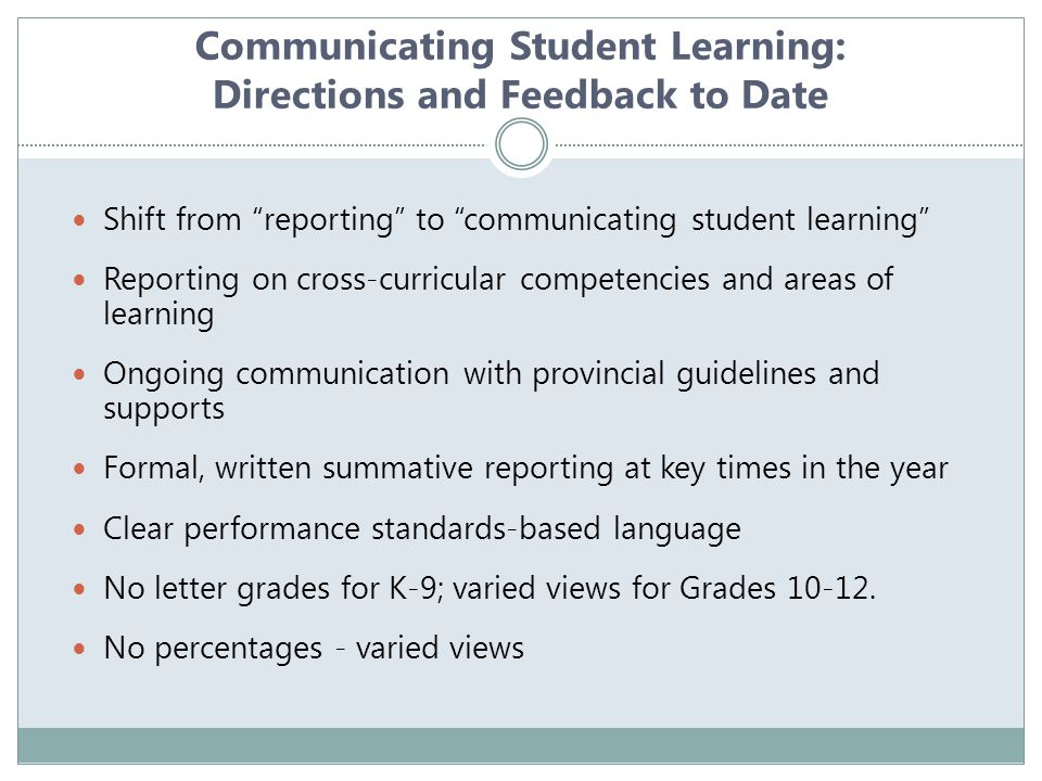 Communicating Student Learning: Directions and Feedback to Date