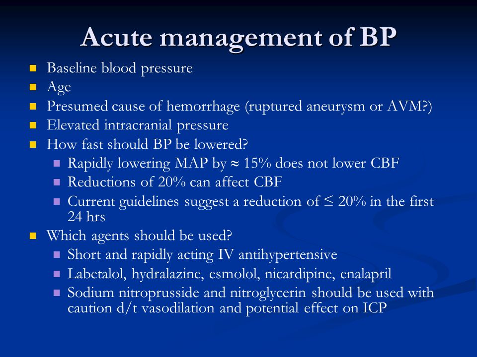 Acute management of BP Baseline blood pressure Age