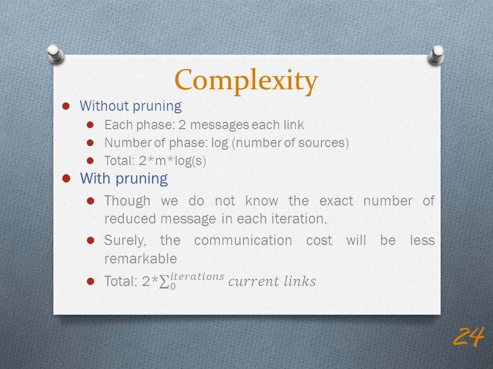 Complexity With pruning Without pruning